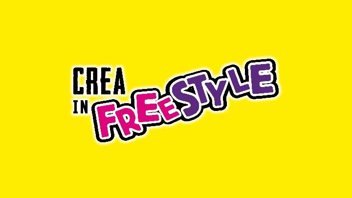 Crea in Freestyle