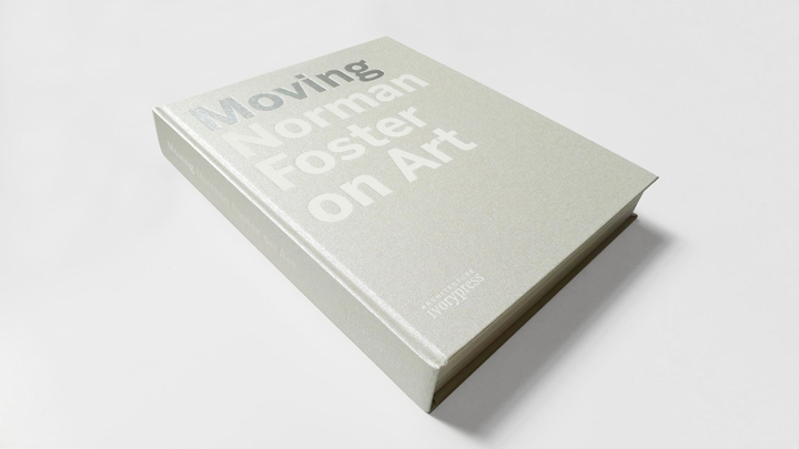 Moving - Norman Foster on Art, cover