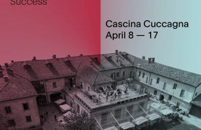 Failures, Process Beyond Success, Cascina Cuccagna Fuori Salone 2016