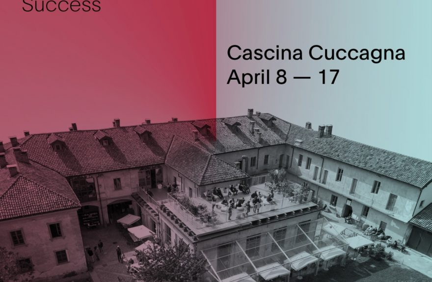 Failures, Process Beyond Success, Cascina Cuccagna Outside 2016 Salon